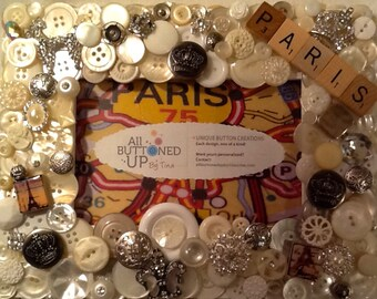 RESERVED ~ CUSTOM ONLY Paris Button Frame in White and Silver ~ French Frame ~ Parisian Frame ~ Shabby Chic Art ~Travel Frame ~ 4x6 photo