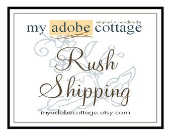 Rush Service/Shipping Upgrade - Weekdays and U.S. Only