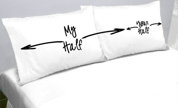 My Half Your Half Pillows Pillow Cases My Side Your Side Pillowcases another funny gift idea for the Bed Hog in your Life