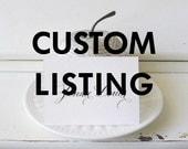 Custom Listing for Michelle Bolt