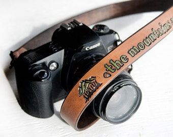 Leather Camera Strap - The mountains are calling and I must go - John Muir quote - travel themed, wanderlust - Made to Order by Mesa Dreams