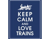 Keep Calm and LOVE TRAINS - Art Print (Featured in Navy) Keep Calm Art Prints and Posters