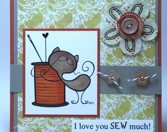 Love you SEW much kitty   -  OOAK card