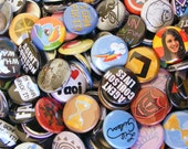 Pick Your Own 20 - 1 inch Pin Back Buttons