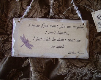 Shabby and Chic Petite inspirational wall sign with quote from Mother Teresa Trust with  purple Dragonfly