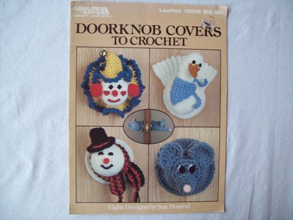 Book Cover Crochet Instructions : Door knob covers to crochet leisure arts by
