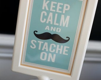Mustache 4x6 Printable Signs