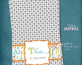 T is for Thanks. ABC Thank You Note. Folded or Flat Alphabet  by Tipsy Graphics