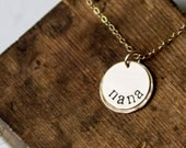 Gold Nana Necklace - Hand Stamped Jewelry 14k Gold Fill - by Betsy Farmer Designs
