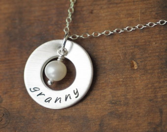 Granny Necklace - Hand Stamped Sterling Silver - Washer with Pearl - Mothers Day Gift