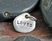 Silver Hand Stamped Charm, Sterling Charm, Personalized Charm, Sterling Loved Charm, Silver Charm, Custom Charm