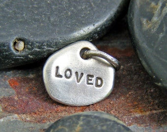 """Custom Order 'Cindy C'  - Back side of Charm stamped with """"loved"""""""