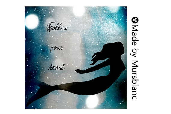 "Typography Art Print "" Follow your Heart "" Mermaid, Under the Sea, Creature, Magical, Dreamy, girls room"