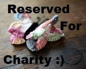 RESERVED FOR CHARITY - Special Order
