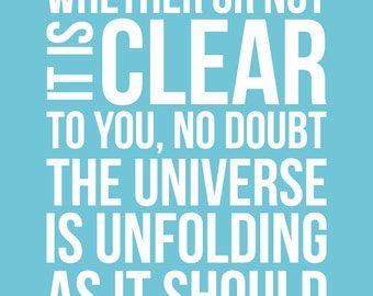 The Universe is Unfolding quote - print