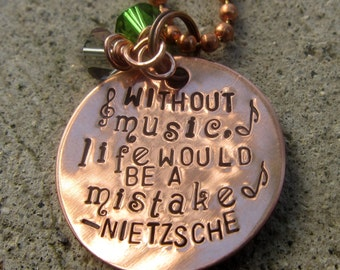 Nietzsche Quote - Without music Life would be a mistake - Hand Stamped Necklace