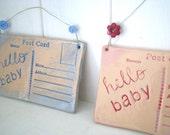Hello baby - Handmade Ceramic postcard. Made in Wales, UK. Ready to ship.
