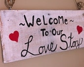 Rustic I Love You Sign - Reclaimed pallet wood  - Welcome To Our Love Story