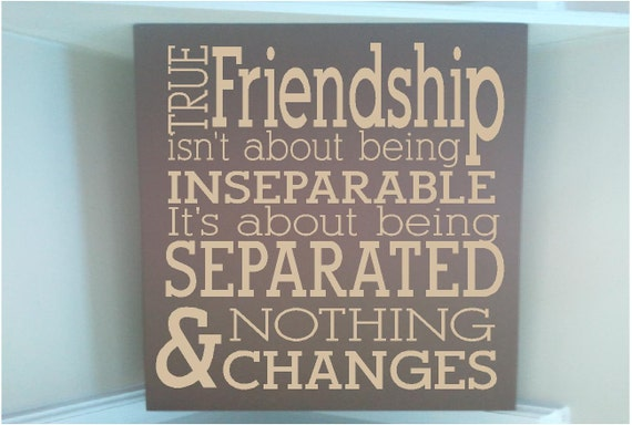 Friendship Quote Signs : Beautiful wooden sign with vinyl quote by uniquevinyldesigns