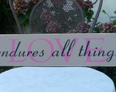 Lovd Endures All Things-Wedding Shower Valentines Day Home Decor