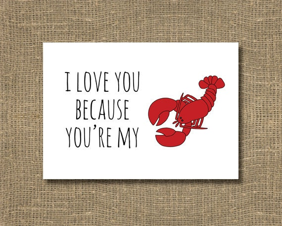 Love You Because Youre My Lobster Greeting Card Friends Show ...