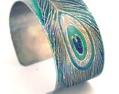 Peacock Feather - Etched Nickel Silver Art Jewelry Cuff Bracelet