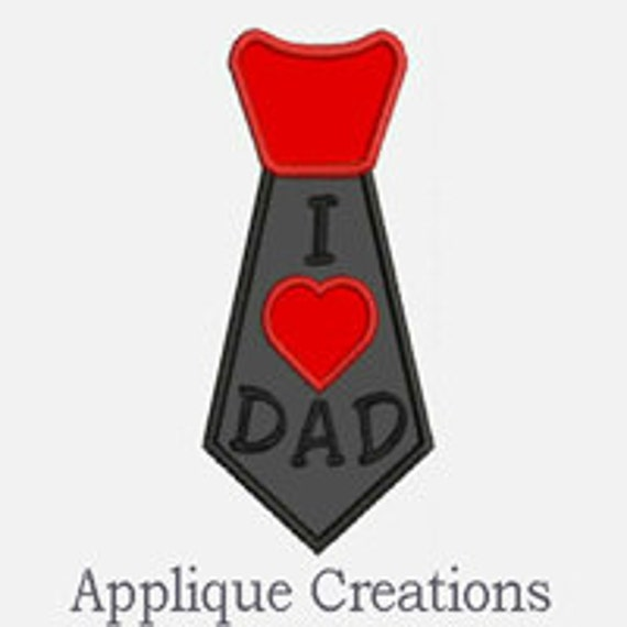 I Heart Dad Tie...Embroidery Applique Design...Three sizes for multiple hoops...Item1470.