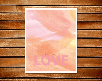 Love Pink Orange Yellow Paint Typography Art Print