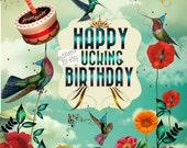 Happy F.cking Birthday