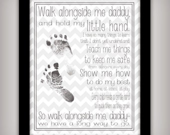 Walk Alongside Me, Daddy - 8x10 DIGITAL Art Print - INSTANT DOWNLOAD - Personalize with your child's prints - Gift for new Dad - Printable