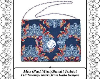 "iPad Mini small tablet case cover flap and closure variations PDF sewing pattern padded ""Mia"""