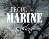 Vinyl Car Window Decal 5h x 6w - Proud Marine Girlfriend