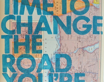 Israel and Egypt  / Still Time To Change the Road You're On/ Letterpress Print on Antique Atlas Page