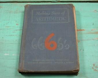 Making Sure of Arithmetic, Antique Childrens Schoolbook, 1946