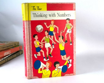 "Vintage Book Children's ""The New Thinking with Numbers"" 1956"