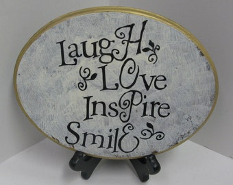 HOPE Laugh, Love  Inspire, Smile