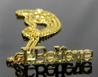 Vintage I Believe Gold Tone Necklace