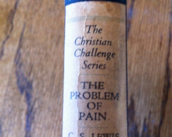 First Edition The Problem of Pain C.S. Lewis