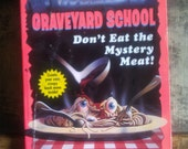 Graveyard School / Dont Eat the Mystery Meat / Tom B Stone
