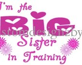 Big Sister in training iron-on shirt decal transfer