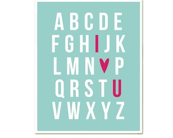 I love You 8 x 10 modern print Inspirational quotes poster, wall decoration, I love you, sale