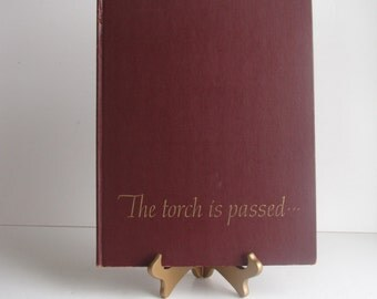 Vintage Kennedy Memoribilia Book - The Torch is Passed