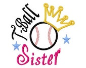 T-Ball Sister - Baseball - Crown - Applique - Machine Embroidery Design -  8 sizes