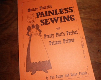 Vintage Mother Pletsch's Painless Sewing pattern primer