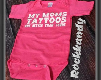 "Rockin Hot Pink Bodysuit ""Mommy's Tats Are Better Than Your's"""
