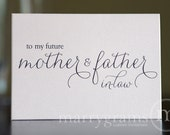 Wedding Card to Your Future Mother and Father in-law -- Parents of the Bride or Groom Cards - CS01