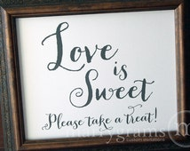 Love is Sweet Please Take a Treat Candy Buffet Dessert Table Card Sign - Wedding Reception Seating Cute Signage Matching Numbers Avail -SS02