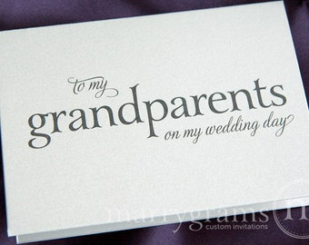 Wedding Card to Your Grandparents -Grandparents of the Bride or Groom Cards, Grandmother, Grandfather On My Wedding Day Thoughtful Note CS08