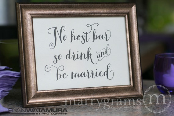 items similar to no host bar sign drink and be married cash bar sign wedding signage table sign matching numbers available ss02 on etsy