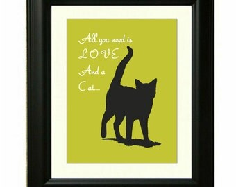 Cat print, all you need is love and a cat, modern wall art, gift